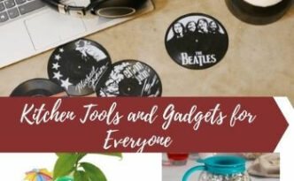 Kitchen Tools and Gadgets for Anyone